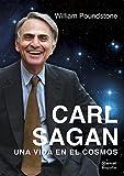 Carl Sagan. Una vida en el cosmos (Biografías)