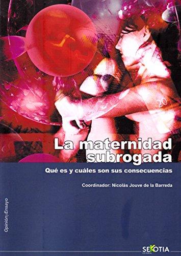 Maternidadsubrogada,La por Oord.) Nicolás Jouve De La Barreda (C