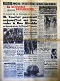 Telecharger Livres NOUVELLE REPUBLIQUE LA No 5412 du 03 07 1962 FOUCHET PASSERAIT SES POUVOIRS A BEN KHEDDA QUI DEVIENDRAIT CHEF DE L EXECUTIF PROVISOIRE L UNION DE L EUROPE DEVIENT POSSIBLE SUR LA BASE DE LA COOPERATION FRANCO ALLEMANDE 1000 SOLDATS DE LA FORCE LOCALE D ALGER ENTRENT EN DISSIDIENCE LA CONSTRUCTION DE LA CENTRALE NUCLEAIRE EDF 1 CHINON S ACHEVE BORICKI LE PERE JUSTICIER D ANNECY LIBERE ANDRE COURT DE PAYEN ETAIT COMBLE PAR LA VIE AVANT DE DEVENIR UN ASSASSIN LES SPORTS LE TO (PDF,EPUB,MOBI) gratuits en Francaise