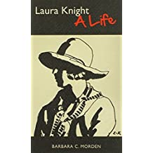 Laura Knight: A Life by Barbara C. Morden (2014-04-29)