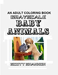 An Adult Coloring Book - Grayscale Baby Animals