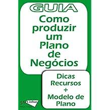 Como produzir um plano de negócios (Portuguese Edition)