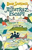 The Alcatraz Escape (The Book Scavenger series)