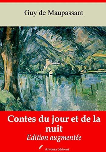 Contes Du Jour Et De La Nuit | Edition Intégrale Et Augmentée: Nouvelle Édition 2019 Sans Drm por Guy De Maupassant