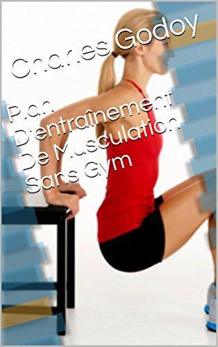 Plan D'entraînement De Musculation Sans Gym