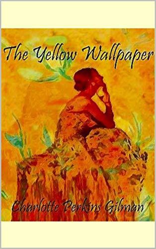 The Yellow Wallpaper (English Edition) (Wallpaper-sex)