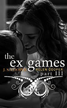 The Ex Games 3 by [Cooper, J. S., Cooper, Helen]