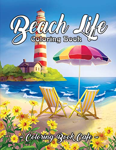 Book: An Adult Coloring Book Featuring Fun and Relaxing Beach Vacation Scenes, Peaceful Ocean Landscapes and Beautiful Summer Designs ()