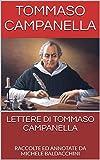 LETTERE DI TOMMASO CAMPANELLA : RACCOLTE ED ANNOTATE DA MICHELE BALDACCHINI