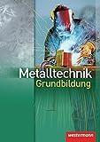 Image de Metalltechnik Grundbildung: Schülerband, 3. Auflage, 2008