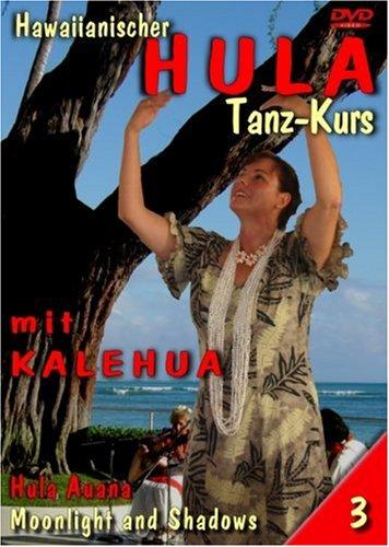 Hula mit Kalehua, Vol. 3 - Moonlight and Shadows