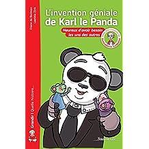 L'invention géniale de Karl le Panda-nvelle edt