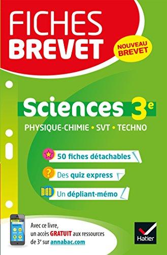 Fiches brevet Physique-chimie SVT Technologie 3e: fiches de révision pour le nouveau brevet par Sandrine Aussourd