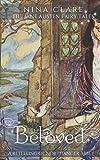Beloved: A Fairy Tale Retelling of Northanger Abbey (The Jane Austen Fairy Tales)