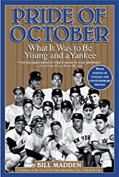 Pride of October: What It Was to Be Young and a Yankee (English Edition)