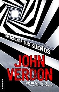 Controlaré tus sueños ) par John Verdon
