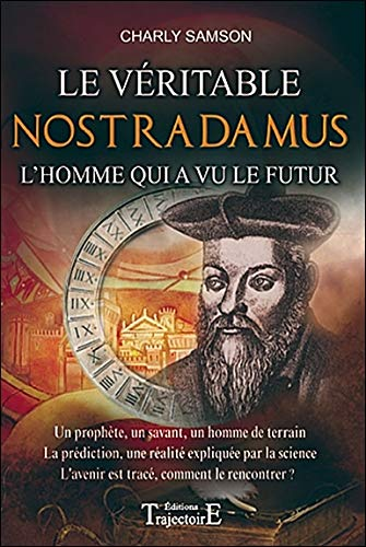 Le véritable Nostradamus