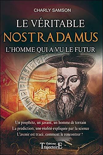 Le véritable Nostradamus par Charly Samson