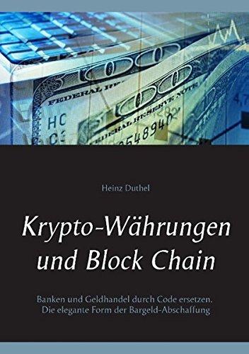 Buchcover: Krypto-Währungen und Block Chain: Kapitalisten durch Code ersetzen. Die elegante Form der Bargeld-Abschaffung