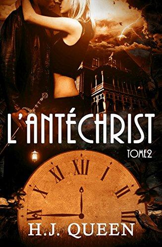 L'ANTÉCHRIST - Tome 2 [romance érotique - paranormale] par H.J. QUEEN