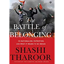 The Battle Of Belonging: On Nationalism, Patriotism, And What It Means To Be Indian