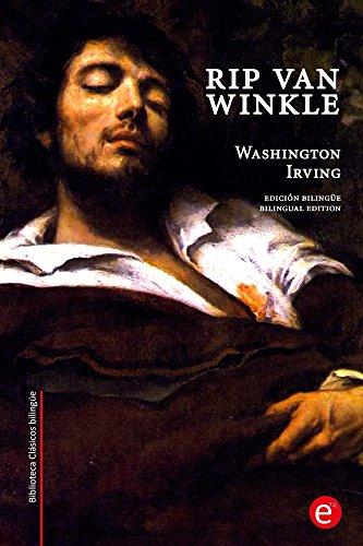 Rip Van Winkle: Edición bilingüe/Bilingual edition (Biblioteca Clásicos bilingüe) por Washington Irving