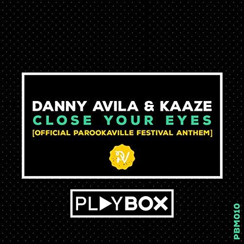 Close Your Eyes (Official Parookaville Festival Anthem) (Original Mix)