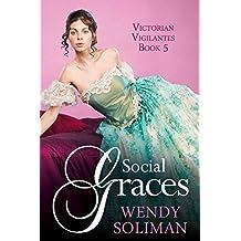 Social Graces (Victorian Vigilantes Book 5)