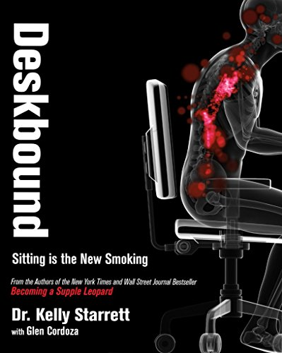 [(Deskbound : Sitting Is the New Smoking)] [By (author) Kelly Starrett ] published on (February, 2016)