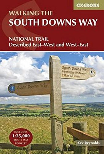 The South Downs Way: NATIONAL TRAIL Describded East-West and West-East (British Long Distance) Kev Reynolds