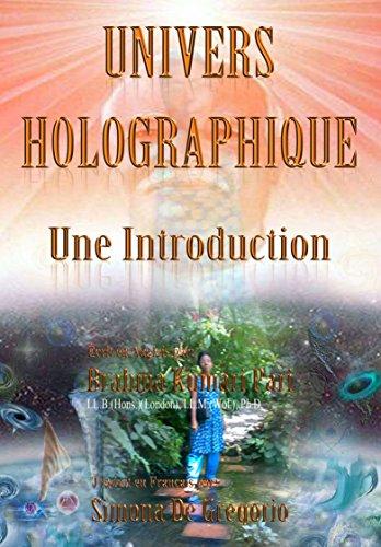 Univers Holographique: Une Introduction par Brahma Kumari Pari