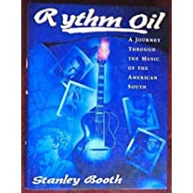 Rhythm Oil: A Journey Through the Music of the American South