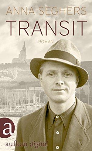 Buchseite und Rezensionen zu 'Transit: Roman (Seghers WA)' von Anna Seghers