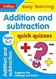 #10: Addition & Subtraction Quick Quizzes Ages 5-7 (Collins Easy Learning KS1)