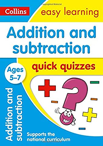 Addition & Subtraction Quick Quizzes Ages 5-7 (Collins Easy Learning