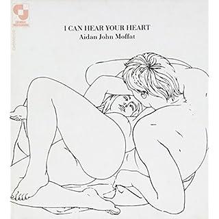 I Can Hear You Heart by Adian John Moffat (2008-02-19)