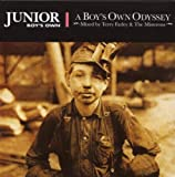 Junior Boy's Own:A Boys Own Odyssey: Mixed By Terry Farley & the Misterons