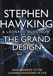 The Grand Design: New Answers to the Ultimate Questions of Life by Hawking, Stephen, Mlodinow, Leonard (2010) Hardcover
