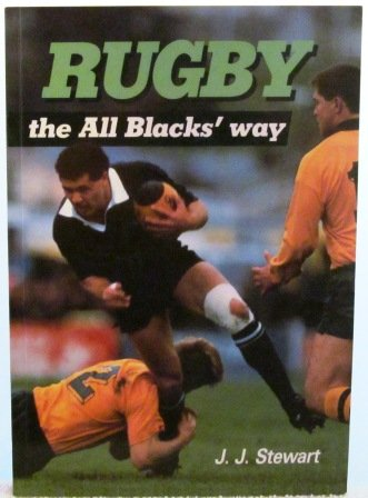 Rugby: The All Blacks' Way