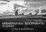 Bremerhaven - Blickpunkte Schwarzweiß (Wandkalender 2019 DIN A3 quer): Faszinierende maritime Schwarzweißfotos von der Seestadt Bremerhaven vom ... (Monatskalender, 14 Seiten ) (CALVENDO Orte) - Stephan Brannys
