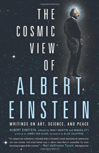 The Cosmic View of Albert Einstein: Writings on Art, Science, and Peace by Albert Einstein (2013-09-05)