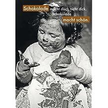 Suchergebnis Auf Amazon De Fur Schokolade Spruche Lustige