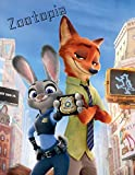 Zootopia Note book: Blank Lined Superhero Gift Journal - Diary for Comics & Adventure Fans