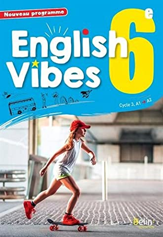 English Vibes, manuel d'anglais LV1 6è livre de