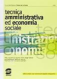 eBook Gratis da Scaricare Tecnica amministrativa ed economia sociale Con e book Con espansione online Per le Scuole superiori (PDF,EPUB,MOBI) Online Italiano