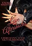 Love with Aftershocks: Liebe kann auch Glück bringen (German Edition)