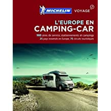 Michelin Camping-Car Europe 2017 (MICHELIN Campingführer)