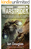 Warstrider: The Ten Billion Gods of Heaven (Warstrider Series, Book 7)