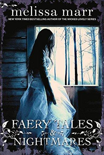 Faery Tales and Nightmares par Melissa Marr