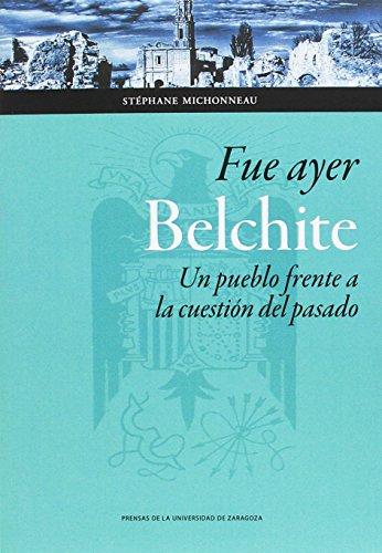 FUE AYER BELCHITE (Ciencias Sociales) por STÉPHANE MICHONNEAU
